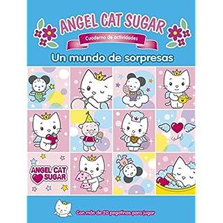 Un mundo de sorpresas (ANGEL CAT AND SUGAR, Band 150870)