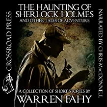 The Haunting of Sherlock Holmes and Other Tales of Adventure