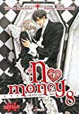 No money, (Okane ga nai) Tome 8