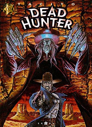 Dead hunter - Tome 01 : Même pas mort ! par Franck Tacito