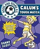 Calum's Tough Match (Scotland Stars Fc, Band 5)