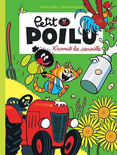 Petit Poilu - tome 7 - Kramik la canaille nouvelle maquette par Fraipont Céline