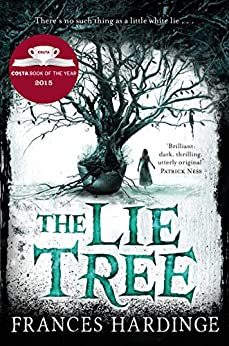 The Lie Tree by [Hardinge, Frances]