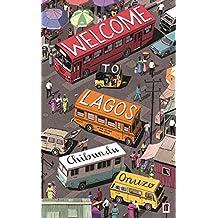 Welcome to Lagos (English Edition)