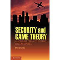 Security and Game Theory: Algorithms, Deployed Systems, Lessons Learned