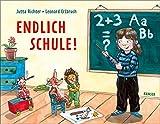 Endlich Schule!: Eine Geschichte vom Großwerden