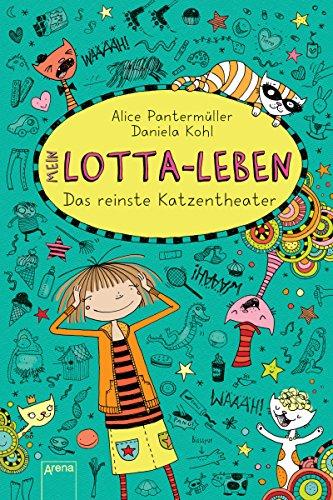 mein-lotta-leben-9-das-reinste-katzentheater-german-edition