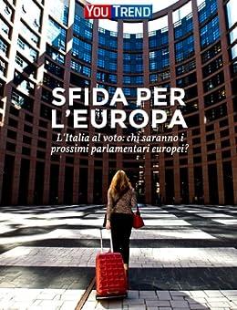 Sfida per l 39 europa l 39 italia al voto chi saranno i for Numero parlamentari italia