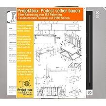 Podest selber bauen: Deine Projektbox inkl. 182 Original-Patenten bringt Dich mit Spaß ans Ziel!