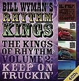 The Kings of Rhythm Vol.2: Keep on Truckin'