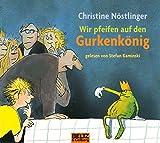 Wir pfeifen auf den Gurkenkönig: Gelesen von Stefan Kaminski. Musik von Jan-Peter Pflug. 2 CD im Digipak. Gesamtlaufzeit 2 Std. 30 Min. (Beltz & Gelberg - Hörbuch)