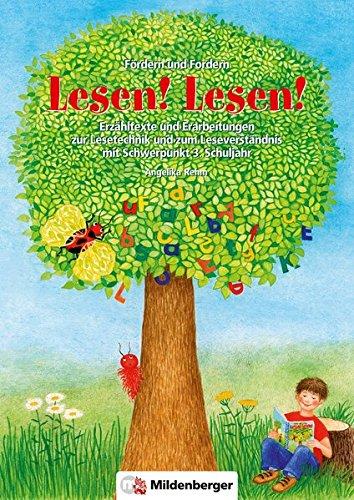 Fördern und Fordern - Lesen! Lesen! 3: Erzähltexte und Erarbeitungen zum Leseverständnis, Schwerpunkt 3. Schuljahr - Schwerpunkt 3 Lesen