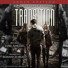 Transition: Euphoria Z, Book 3