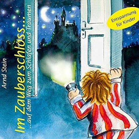Im Zauberschloß... Auf dem Weg zum Schlafen und Träumen
