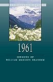 1961 - Sermons of William Marrion Branham (English Edition)