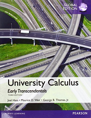 University Calculus, Early Transcendentals with MyMathLab, Global Edition