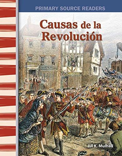 Causas de la Revolución (Causes of the Revolution) (Social Studies Readers) por Teacher Created Materials