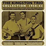 The Kingston Trio Collection 1958-62