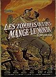 Les zombies qui ont mangé le monde, Coffret en 4 volumes - Une odeur épouventable ; Les esclaves de l'amour ; Popypop ne répond plus ; La guerre de papes