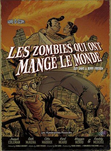 Les zombies qui ont mangé le monde, Coffret en 4 volumes : Une odeur épouventable ; Les esclaves de l'amour ; Popypop ne répond plus ; La guerre de papes