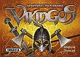 Vikingos (Aventuras trepidantes)
