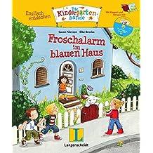 Froschalarm im blauen Haus - Buch mit digitalem Add-on und Hörspiel-CD: Englisch entdecken - Die Kindergartenbande , Englisch