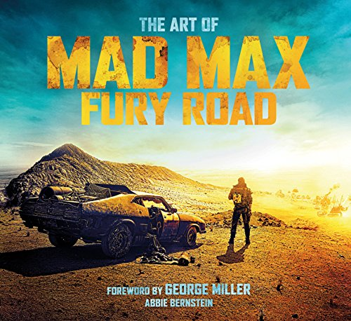 The art of mad max : fury road editado por Titan Books Ltd.