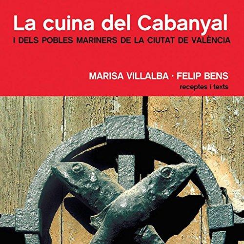 La cuina del Cabanyal: i dels pobles mariners de la ciutat de València (Tastaolletes)
