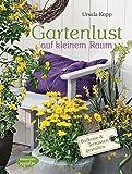 Gartenlust auf kleinem Raum: Balkone und Terrassen gestalten