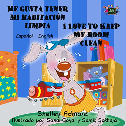 Me gusta tener mi habitación limpia I Love to Keep My Room Clean  (Spanish English Bilingual Collection) (Spanish Edition)