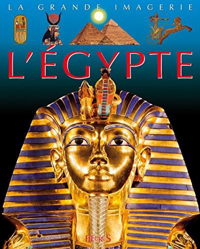 L'Egypte ancienne par Philippe Lamarque