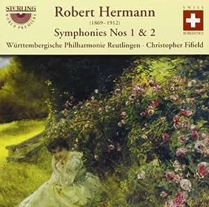 Robert Hermann: Symphonies Nos 1 And 2