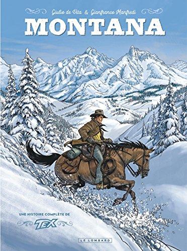 Montana : Une histoire complète de Tex Willer