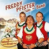 Freddy's Schürzenjäger-Medley: Marsch der freiwilligen Feuerwehr / Tirol, i bin a Kind von dir / Damenwahl / Heut, heut will i lustig sein / Tiroler Buam-Polka / Verliebt in die Heimat / Hey-Mann Polka / Ohne Musig geht nix / Musikantenwelt