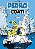 Image de Pedro le Coati - tome 3 - Pedro le Coati tome 3