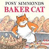 Baker Cat by Posy Simmonds (2014-08-07)