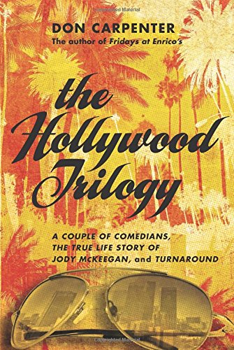 The Hollywood Trilogy: A Couple of Comedians/The True Story of Jody McKeegan/Turnaround