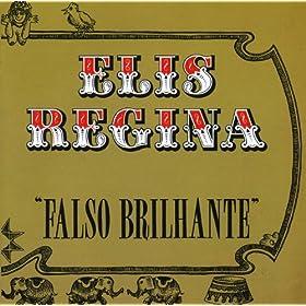 Elis Regina Em Falso Brilhante