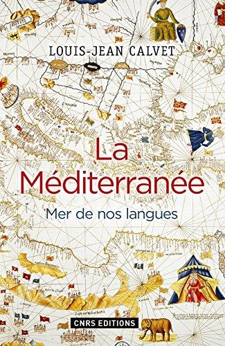 La Méditerranée. Mer de nos langues