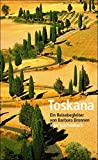 Toskana: Ein Reisebegleiter (insel taschenbuch, Band 3481) - Barbara Bronnen