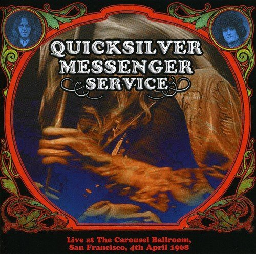 live-at-the-carousel-ballroom-1968-by-quicksilver-messenger-service-2009-02-17