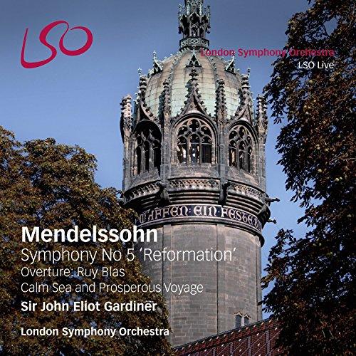 Mendelssohn Bartholdy: Sinfonie 5 / Ruy Blas / Calm Sea and Prosperous Voyage (SACD+Audio Blu-Ray)