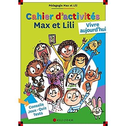 Cahier d'activités Max et Lili - numéro 2 Vivre aujourd'hui (2)