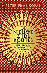 De nieuwe zijderoutes (Dutch Edition)