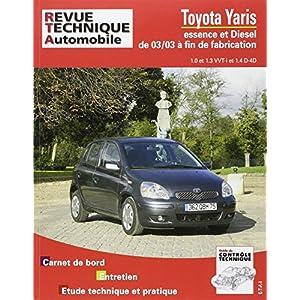 Revue Technique 691 Toyota Yaris 1.0 et 1.3 WTi et 1.4 D-4D 03/2003