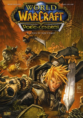 World of Warcraft Porte-Cendres, Tome 2 : L'Ordre de l'aube d'Argent