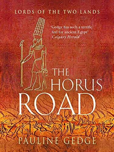 The Horus Road (Lords of the Two Lands Historical Adventures Book ...