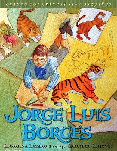 Jorge Luis Borges (Cuando Los Grandes Eran Pequenos (Cuando Los Grandes Eran Pequenos/ When the Grown-ups Were Children)