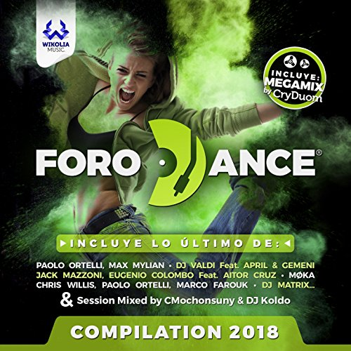Forodance Compilation 2018 [Ex...