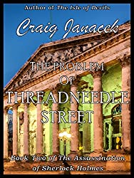 The Problem of Threadneedle Street (The Assassination of Sherlock Holmes Book 2) (English Edition)